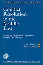 Conflict Resolution in the Middle East (Perspectives Series)