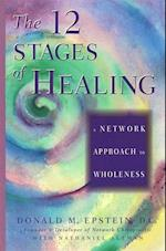 The 12 Stages of Healing af Nathaniel Altman
