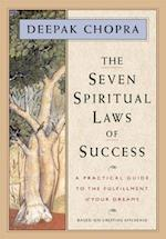 The Seven Spiritual Laws of Success af Deepak Chopra