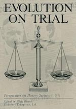 Evolution on Trial (Perspectives on History Discovery)