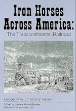 Iron Horses Across America (Perspectives on History Discovery)