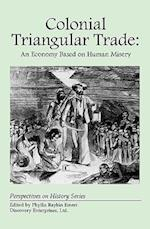 Colonial Triangular Trade (Perspectives on History Discovery)