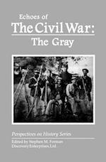 Echoes of the Civil War (Perspectives on History Discovery)