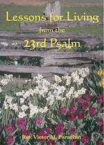 Lessons for Living from the 23rd Psalm af Victor M. Parachin