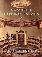Bayamus & Cardinal Pölätüo