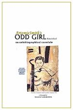 ArtemisSmith's ODD GIRL Revisited:an autobiographical correlate