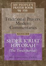 Seder K'riat Hatorah (The Torah Service) (My Peoples Prayer Book Traditional Prayers Modern Commentaries)