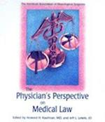 Physician's Perspective on Medical Law (Neurosurgical Topics)