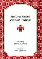 Medieval English Political Writings (MIDDLE ENGLISH TEXTS)