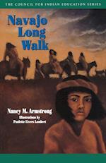 Navajo Long Walk (Council for Indian Education Series)