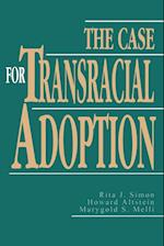The Case for Transracial Adoption