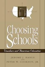Choosing Schools (American University Press Public Policy S)
