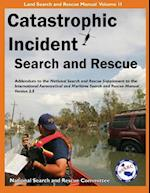 Catastrophic Incident Search and Rescue Addendum (Catastrophic Incident Search and Rescue Addendum)