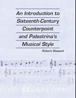 An Introduction to Sixteenth Century Counterpoint and Palestrina's Musical Style af Robert Stewart