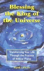 Blessing the King of the Universe