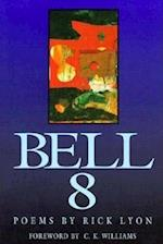 Bell 8 (New Poets of America)