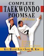 Complete Taekwondo Poomsae: The Official Taegeuk, Palgawe and Black Belt Forms of Taekwondo