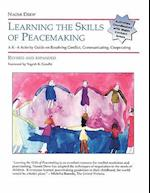 Learning the Skills of Peacemaking, Revised and Expanded