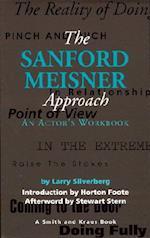The Sanford Meisner Approach (A Career Development Book)