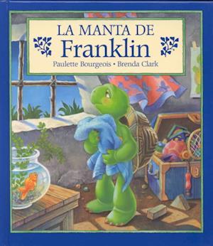 Bog, hardback La Manta de Franklin = Franklin's Blanket af Paulette Bourgeois