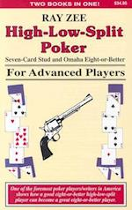 High-Low-Split Poker, Seven-Card Stud and Omaha Eight-Or-Better for Advanced Players (Advance Player)