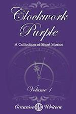 Clockwork Purple: A Collection of Short Stories