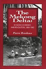 The Mekong Delta af Pierre Brocheux