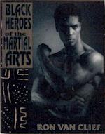 The Black Heroes of the Martial Arts