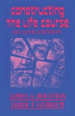 Constructing the Life Course (The Reynolds Series in Sociology)