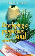 How to Move Into God's Financial Blessings (Developing a Prosperous Soul, nr. 2)