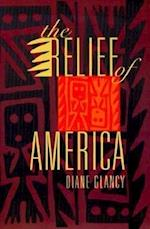 The Relief of America af Diane Glancy