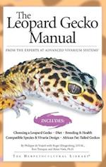 The Leopard Gecko Manual (The Herpetocultural Library)