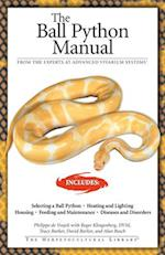 The Ball Python (The Herpetocultural Library)