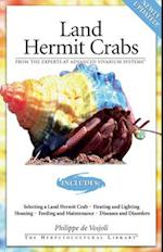 Land Hermit Crabs (The Herpetocultural Library)
