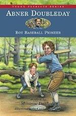 Abner Doubleday (Young Patriots Series)