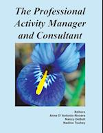 The Professional Activity Manager and Consultant