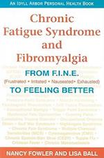 Chronic Fatigue Syndrome and Fibromyalgia (Idyll Arbor Personal Health Book)