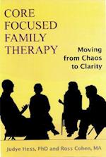 Core Focused Family Therapy