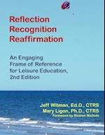 Reflection, Recognition, Reaffirmation