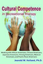 Cultural Competence in Recreation Therapy