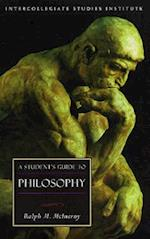 A Student's Guide to Philosophy (Isi Guides to the Major Disciplines)