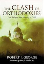 The Clash of Orthodoxies