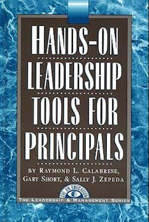 Hands on Leadership Tools for Principals