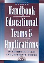Handbook of Educational Terms and Applications af Jeffrey Fouts, Arthur Ellis
