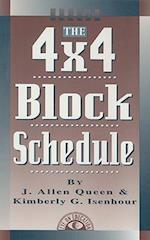 The 4x4 Block Schedule