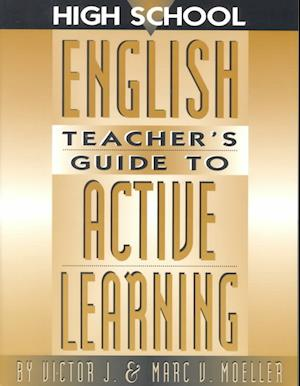 High School English Teacher's Guide to Active Learning