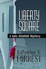 Liberty Square (Kate Delafield Mysteries Paperback)