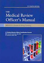 The Medical Review Officer's Manual