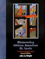 Discovering African American St. Louis af John A. Wright