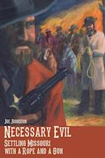 Necessary Evil af Joe Johnston